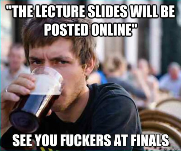 The Lecture Notes Will Be Posted Online... See You At Finals