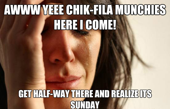 Chick-Fil-A... Closed On Sundays